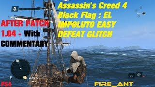 Assassin's Creed 4 Black Flag : UPDATED - El Impoluto Legendary Ship Defeat Glitch