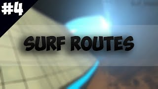 | Roblox| - Surf Routes #4 OLD