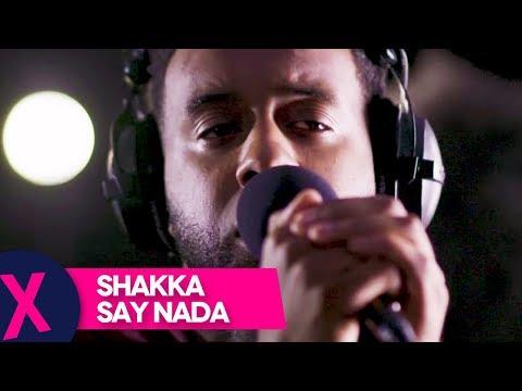 Shakka - 'Say Nada' (The Norte Show Live Sessions)