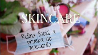 * SKINCARE * . Rutina facial diaria FACIL Y EFECTIVA a prueba de mascarillas y cubrebocas.
