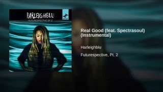 Real Good (Instrumental) (feat. Spectrasoul)