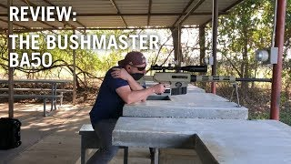 Review of the Bushmaster BA50 Rifle