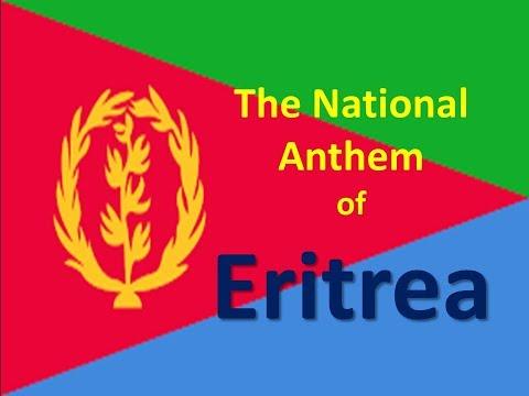 The National Anthem of Eritrea instrumental with lyrics
