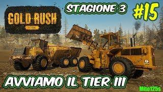 🔴 Gold Rush: The Game #15 Stagione 3 - Avviamo il Tier III