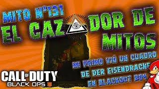 "Mito Nº131 Black Ops 4 Zombies ""BLACKOUT"" MI Primo vió un cuadro de ""Der Eisendrache"" - By ReCoB"