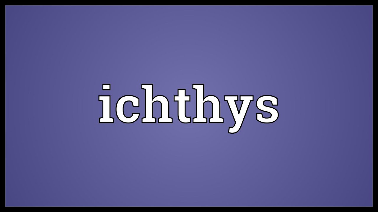 Ichthys Meaning Youtube