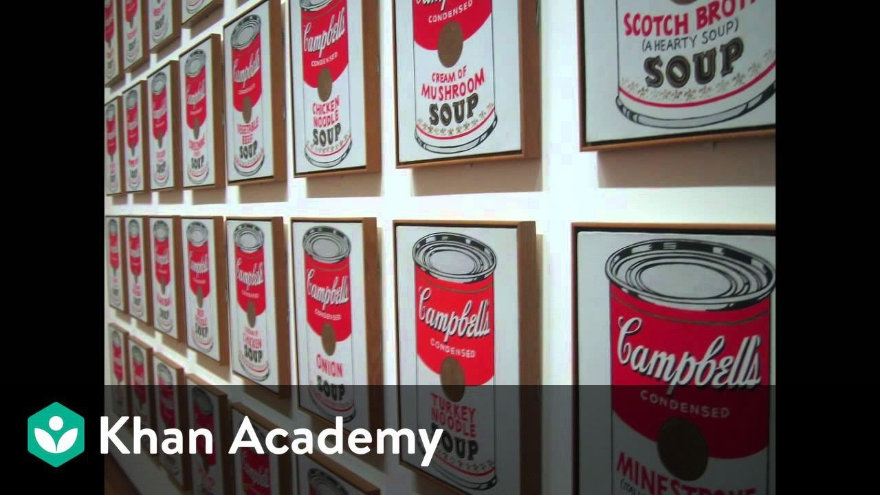 why is this art andy warhol campbell s soup cans video khan why is this art andy warhol campbell s soup cans video khan academy