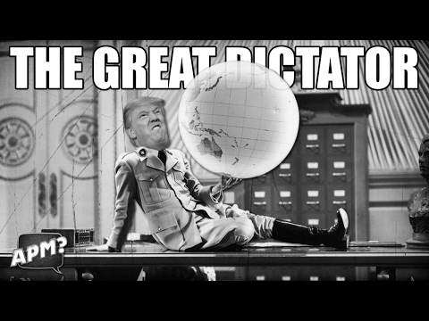 APM? - THE GREAT DICTATOR - TRUMP