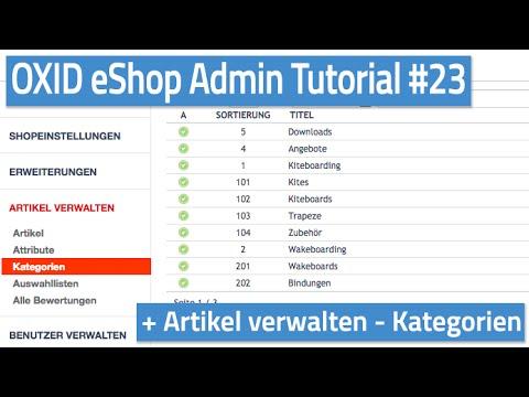 Oxid eShop Admin Tutorial #23 - Artikel verwalten - Kategorien