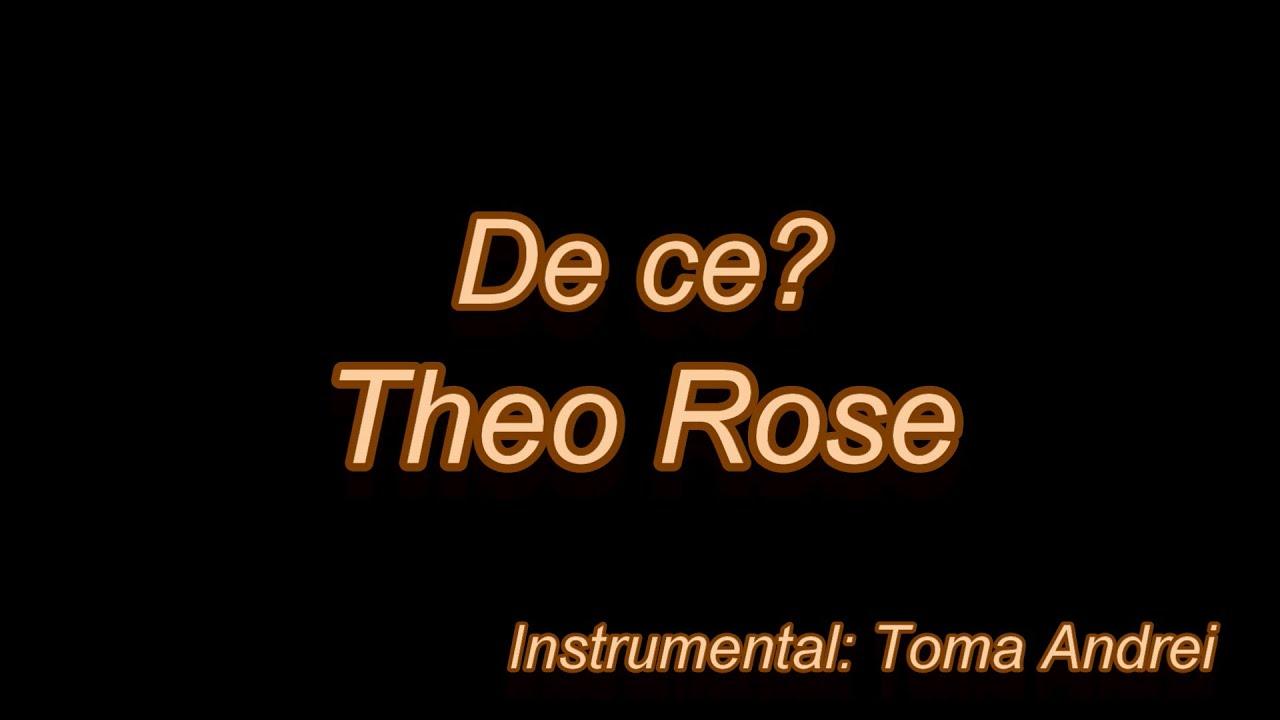 Theo Rose - De Ce (karaoke) | Toma Andrei