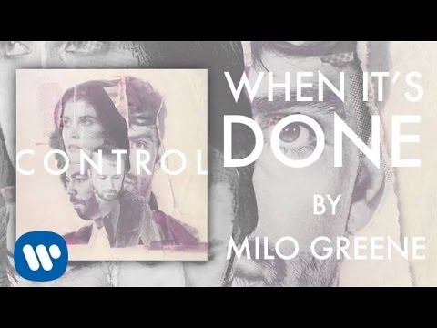 Milo Greene - When It's Done (Official Audio)