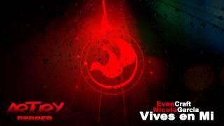 Evan Craft Y Nicole Garcia - Vives En Mi (Artury Pepper Remix) Hillsong Y&F - Wake