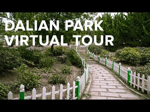 Dalian park Virtual Tour