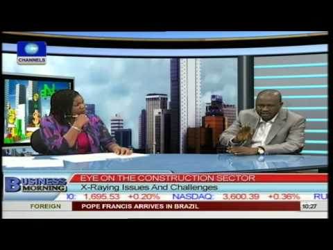 Engineer Berates Low Performance of Construction Sector In Nigeria Pt 2