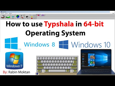 How to use Typshala in 64 bit Operating System || Typshala for 64 bit Operating System