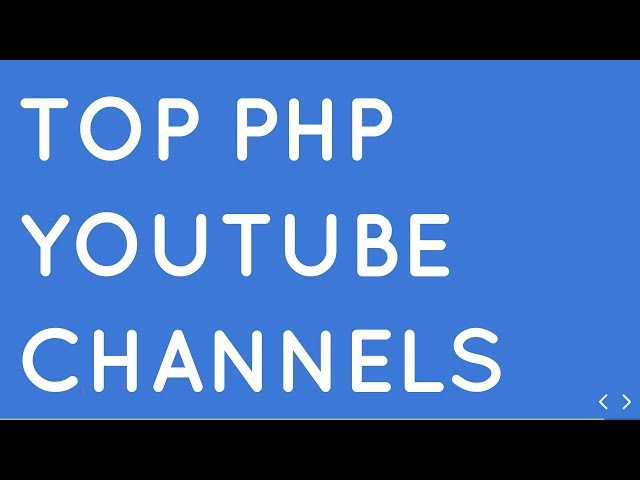 Top 15 Youtube Channels for Learning PHP Language for Free in 2019
