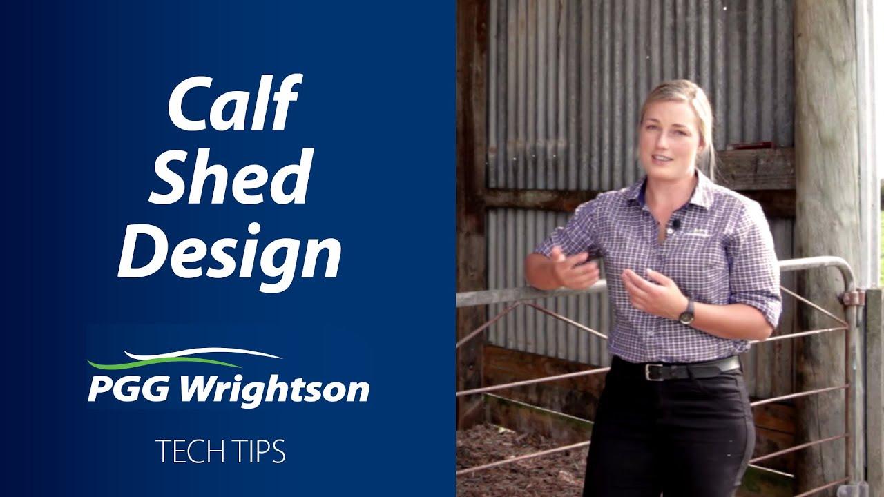 Calf Shed Design Pgg Wrightson Tech Tips Youtube
