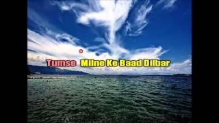 DILBAR DILBAR KARAOKE HQ SIRF TUM