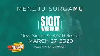 SIGIT WARDANA - Menuju SurgaMu (Official Video Teaser)