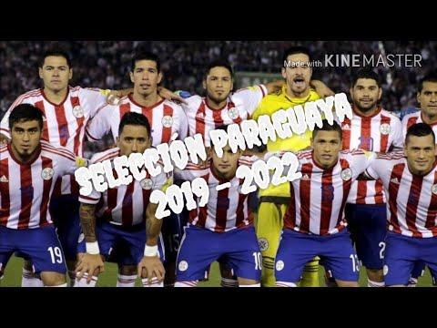 SELECCIÓN PARAGUAYA para la Copa América 2019 y el mundial Qatar 2022!!