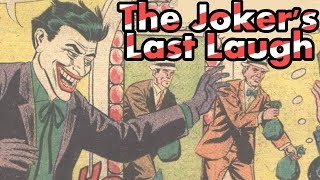 Twelve Days of Detective Comics Part Five: Case #332: The Joker's Last Laugh