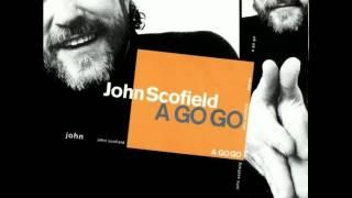 A Go Go - John Scofield [Full Album]