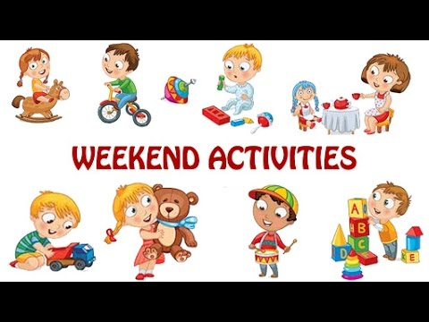 What You Do On Weekends? Weekend Activities For Kids Kids