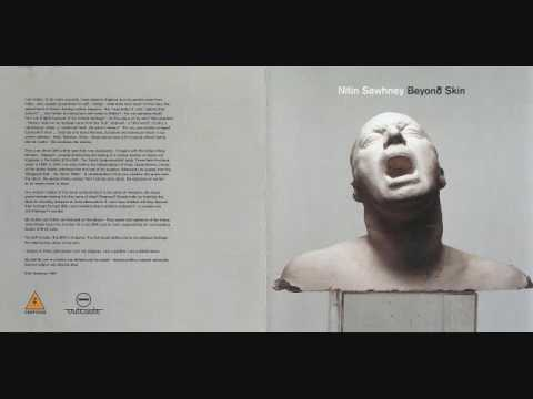 Nitin Sawhney - Beyond Skin (1999)