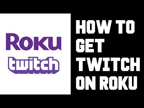 How to Get Twitch on Roku - What Happened to Twitched TV