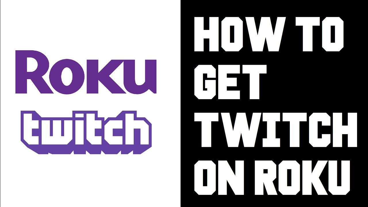 How to Get Twitch on Roku - What Happened to Twitched TV? - Workaround to  get Twitch TV on Roku TV