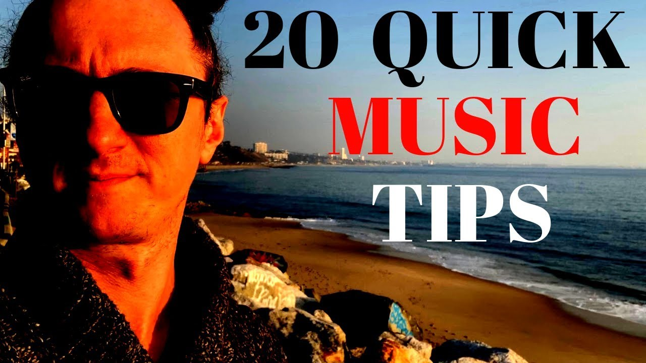 20 Quick Music Tips for Musicians | How to be a Good Musician