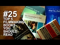 TOP 5 FILMMAKING BOOKS YOU SHOULD READ