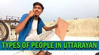 TYPES OF PEOPLE IN UTTRAYAN    AKSHAY MEHTA   