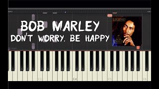 Bob Marley - Don't Worry, Be Happy - Piano Tutorial by Amadeus (Synthesia)