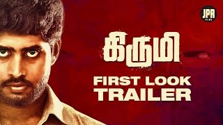 Kirumi - First Look Trailer | Kathir | Reshmi Menon | K | Designs - Sarath J