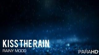 Yiruma - Kiss The Rain (Rainy Mood)