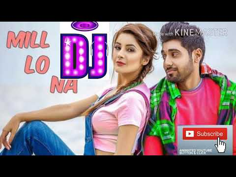 Mil Lo Na | DJ Remix | Song |