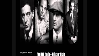 Mobster Soundtrack 01 - The Godfather Tarantella