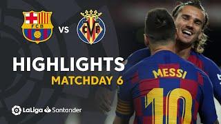 Highlights FC Barcelona vs Villarreal CF (2-1)