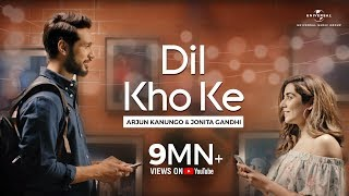 Arjun Kanungo & Jonita Gandhi - Dil Kho Ke | OkCupid India | Abhishek Arora | Official Video