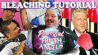 DAVID LYNCH BLEACHING TUTORIAL | Powerful Truth Angels | EP 11