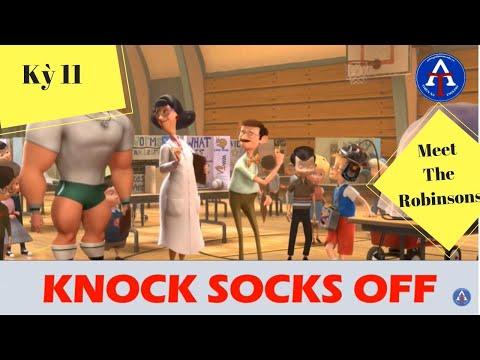 [HỌC IDIOM QUA PHIM] - Knock Socks Off (Gặp Gỡ Gia Đình Robinsons)