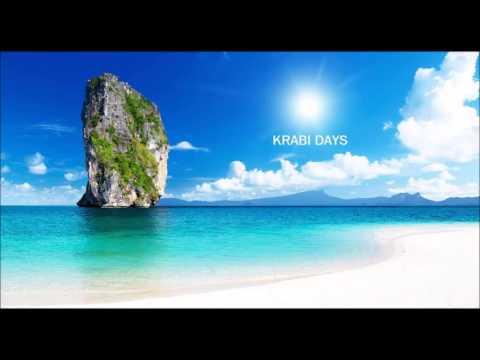 Krabi Days - Trance and Progressive