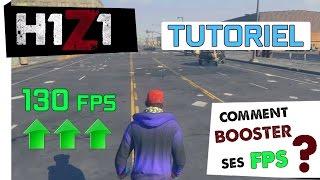 H1Z1 ● COMMENT BOOSTER SES FPS ?