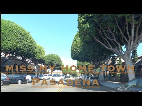 My Hometown Pasadena, California.