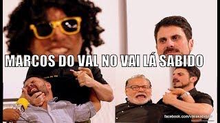 Marcos do Val no Vai Lá Sabido