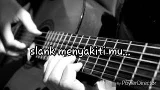 Slank menyakitimu lirik dan lagu