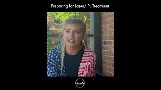 How to Prepare for You Laser Treatment