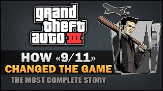 "GTA 3 - How ""9/11"" changed the game [In-depth Analysis] - Feat.SpooferJahk"