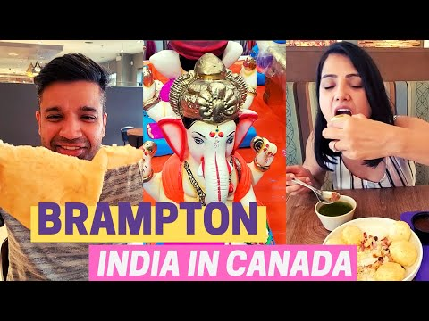 Why We Love Brampton! | Desi Food | Ganpati Shopping | Mini Punjab Of Canada | Desi Canada Vlogs
